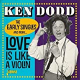 #8: Love Is Like A Violin - The Early Singles And More [ORIGINAL RECORDINGS REMASTERED]