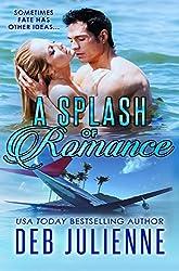 A Splash of Romance (Prequel to The Bronco Boys)