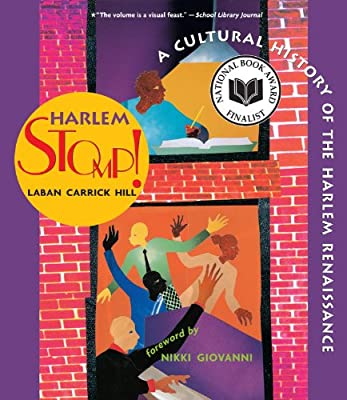 Harlem Stomp!: A Cultural History Of The Harlem Renaissance: Hill, Laban  Carrick: Books - Amazon.com