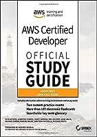 AWS Certified Developer Official Study Guide: Associate (DVA-C01) Exam Front Cover