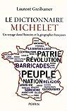 Le dictionnaire Michelet : Un voyage dans l'histoire et la géographie françaises par Greilsamer