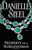"""Property of a Noblewoman A Novel"" av Danielle Steel"