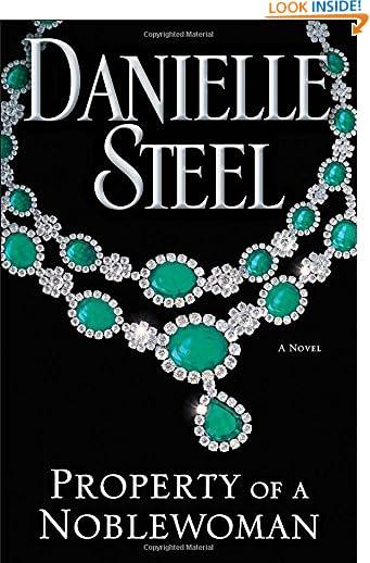 Property of a Noblewoman: A Novel by Danielle Steel