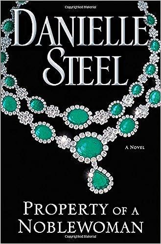 Amazon Fr Property Of A Noblewoman A Novel Danielle