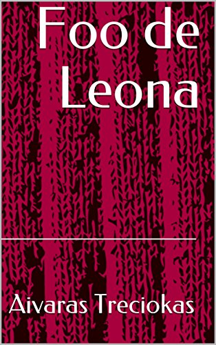 Foo de Leona (Spanish Edition) by [Treciokas, Aivaras]