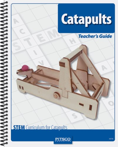 Pitsco Catapults Teacher's Guide