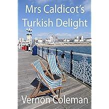 Mrs Caldicot's Turkish Delight