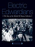Electric Edwardians: The Films of Mitchell and Kenyon