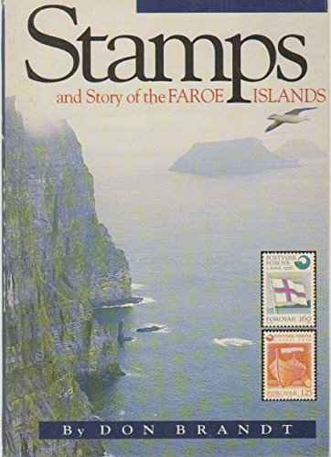 STAMPS AND STORY OF THE FAROE ISLANDS