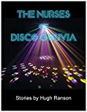 The Nurses of Disco Gouvia: Short Stories Pdf