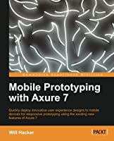Mobile Prototyping with Axure 7 Front Cover