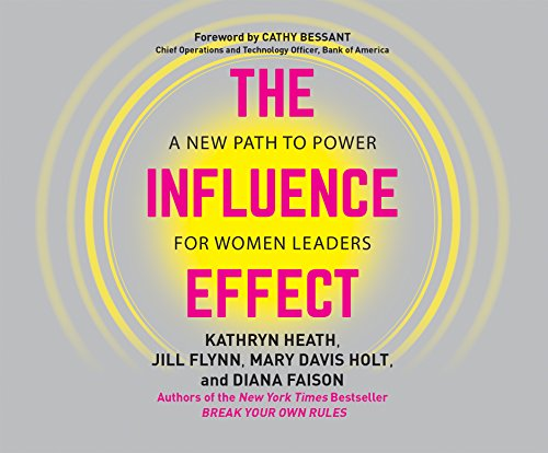 Influence Effect, The: A New Path to Power for Women Leaders by Berrett-Koehler on Dreamscape Audio