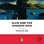 Ellie and the Shadowman | Maurice Gee