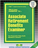 Associate Retirement Benefits Examiner(Passbooks) (Career Examination Passbooks)