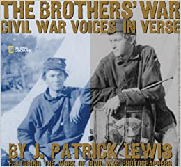 The Brothers' War: Civil War Voices in Verses