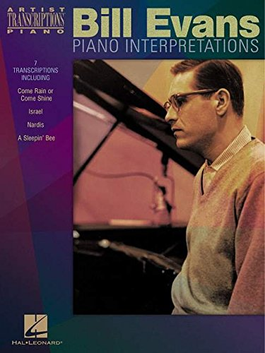 Bill Evans - Piano Interpretations: Piano Transcriptions (Artist Transcriptions)