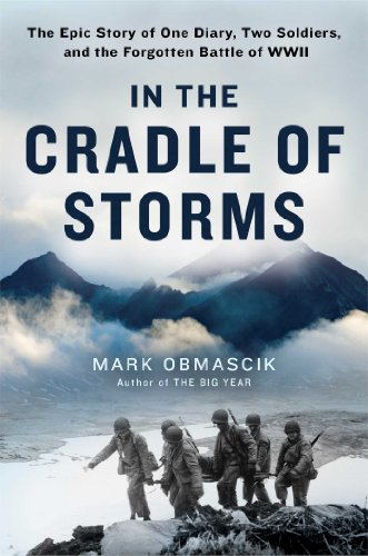 Ebook cover from In the Cradle of Storms: The Epic Story of One Diary, Two Soldiers, and the Forgotten Battle of WWII by Mark Obmascik