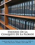 Histoire de la Conquéte de la Floride, , 1246736241