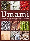 Umami : Unlocking the Secrets of the Fifth Taste, Mouritsen, Ole G. and Styrbæk, Klavs, 023116890X