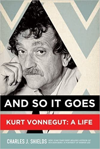 Book And So It Goes: Kurt Vonnegut: A Life by Shields, Charles J. (October 16, 2012)