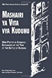 img - for Mashairi ya Vita vya Kuduhu: War Poetry in Kiswahili Exchanged at the Time of the Battle of Kuduhu (African Historical Sources, Vol 7) book / textbook / text book