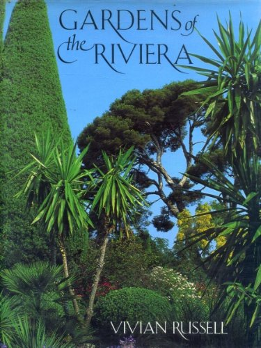 Gardens of the Riviera by Little, Brown & Co