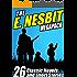 The E. Nesbit MEGAPACK ®: 26 Classic Novels and Stories