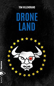 Tom HILLENBRAND - Drone Land