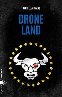 Drone Land par Hillenbrand