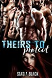 Theirs to Protect: a Reverse Harem Romace