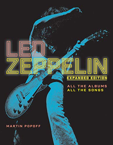 (Led Zeppelin: All the Albums, All the Songs, Expanded Edition)