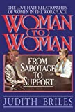 Woman to Woman, Judith Briles, 0882821717