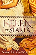 Helen of Sparta (Helen of Sparta Series Book 1)
