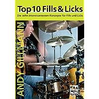 Top 10 Fills and Licks