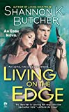 Living on the Edge: An Edge Novel by  Shannon K. Butcher in stock, buy online here