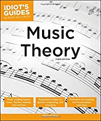 Music Theory, 3E (Idiot's Guides)