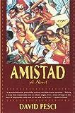 Amistad - A Novel