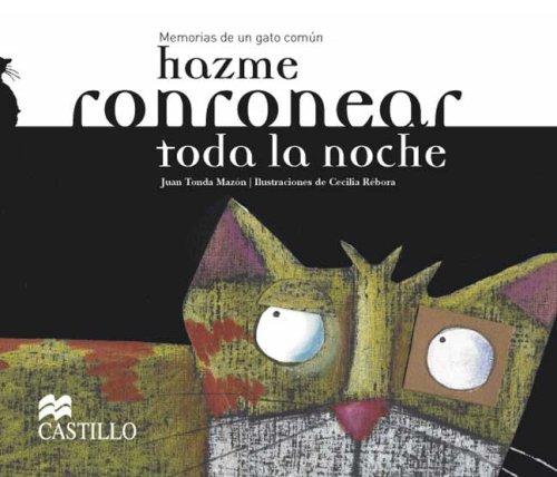 Hazme ronronear toda la noche: Make me purr all night long (La Otra Escalera) (Spanish Edition) (Spanish) Paperback – August 21, 2007