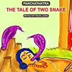 The Tale of Two Snakes | Rahul Garg