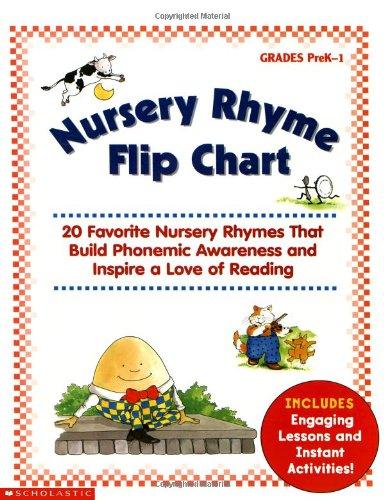 Nursery Rhyme Flip Chart: 20 Favorite Nursery Rhymes That Build Phonemic Awareness and Inspire a Love of Reading