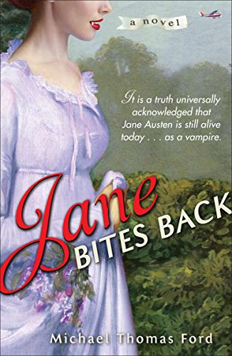 Jane Bites Back: A Novel (Jane Fairfax)