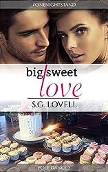Big Sweet Love (Pole Dance Book 2)