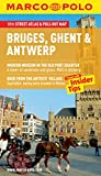 Bruges, Ghent & Antwerp Marco Polo Guide (Marco Polo Guides)
