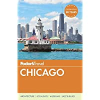 Fodor's Chicago (Full-color Travel Guide, Band 30)