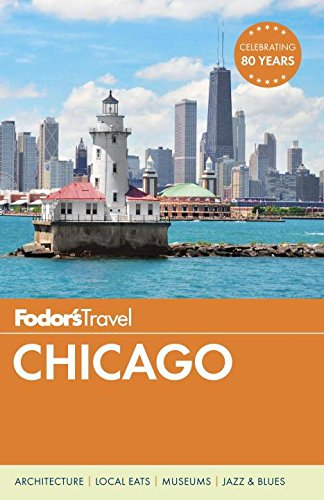 Fodor's Chicago (Full-color Travel - In Lloyd Stores Center