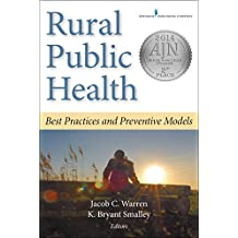 Rural Public Health: Best Practices and Preventive Models