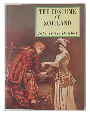 Costumes Scotland (The Costume of Scotland)