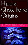 img - for Hippie Ghost Band Origins book / textbook / text book