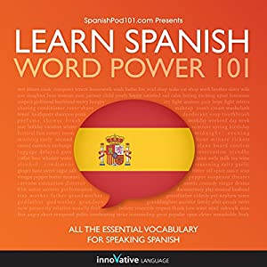 Learn Spanish - Word Power 101 Hörbuch