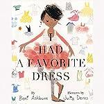 I Had a Favorite Dress | Boni Ashburn